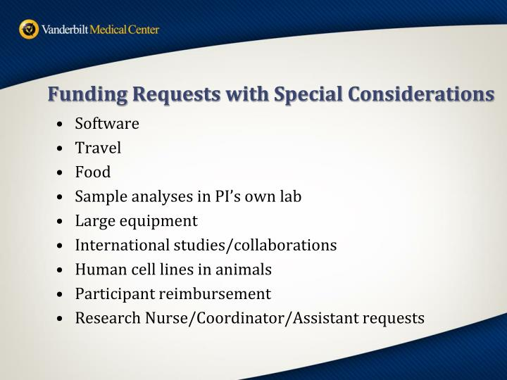Funding Requests with Special Considerations