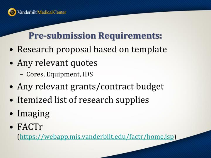 Pre-submission Requirements: