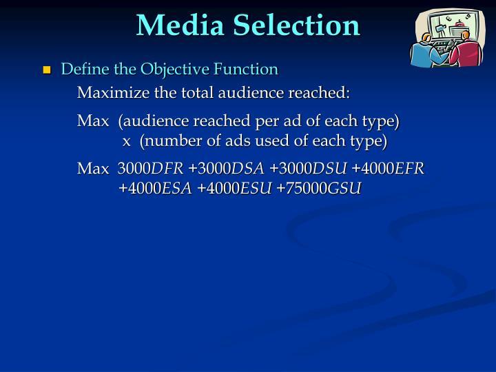 Media Selection