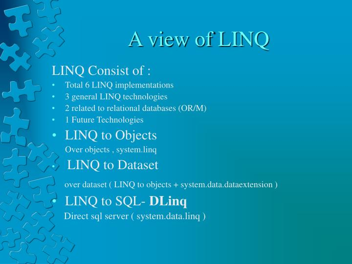 A view of LINQ