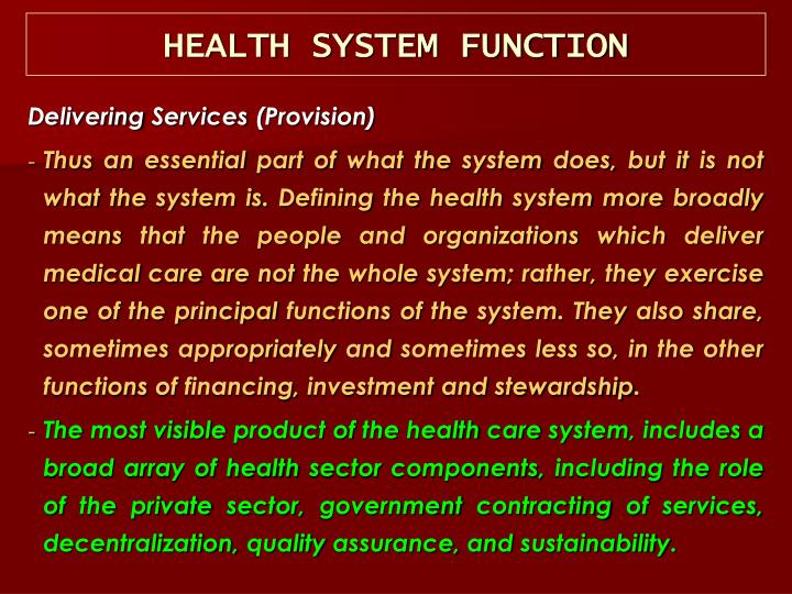 HEALTH SYSTEM FUNCTION