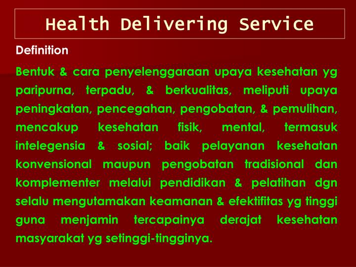 Health Delivering Service