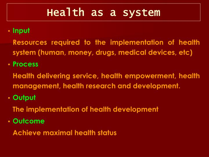 Health as a system