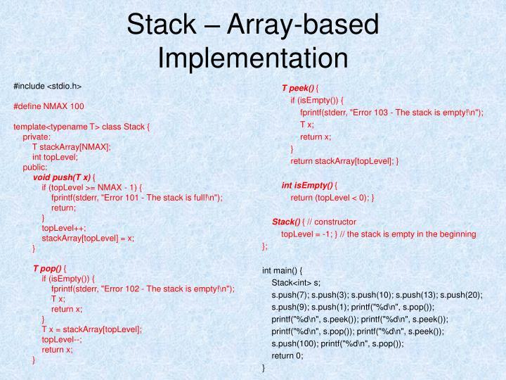 Stack – Array-based Implementation