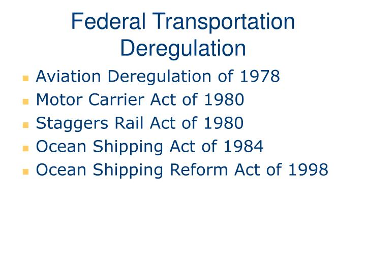 Federal Transportation Deregulation