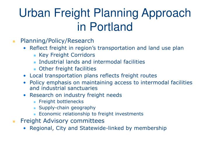 Urban Freight Planning Approach in Portland