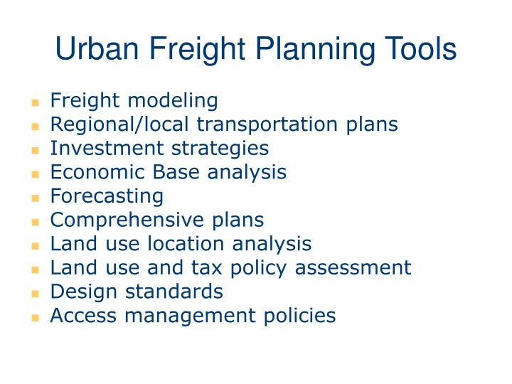 Urban Freight Planning Tools