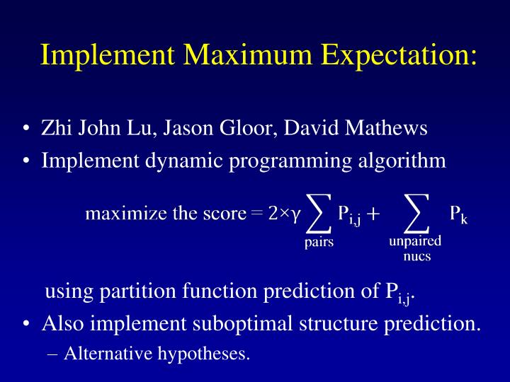 Implement Maximum Expectation: