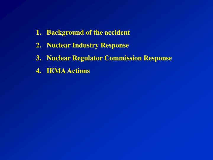 Background of the accident