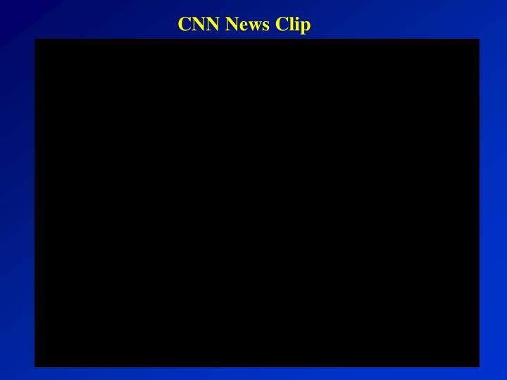 CNN News Clip