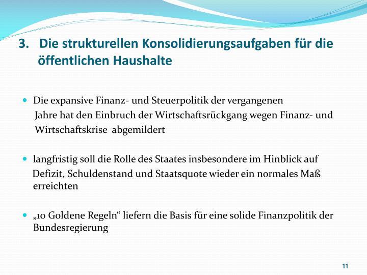 3.   Die strukturellen Konsolidierungsaufgaben für die