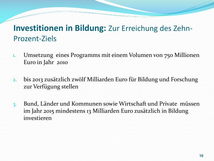 Investitionen in Bildung: