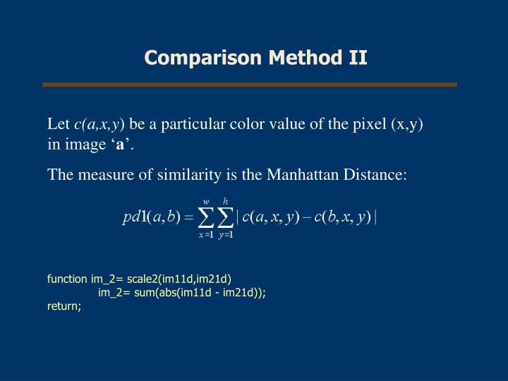 Comparison Method II