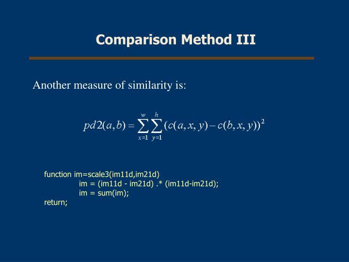 Comparison Method III