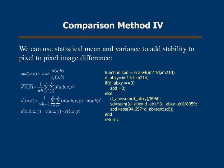 Comparison Method IV