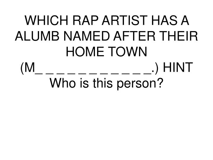 WHICH RAP ARTIST HAS A ALUMB NAMED AFTER THEIR HOME TOWN