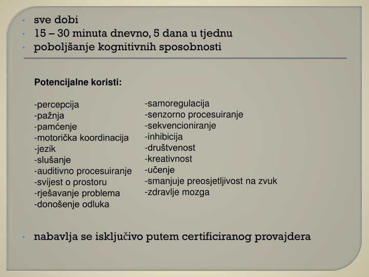 Potencijalne koristi: