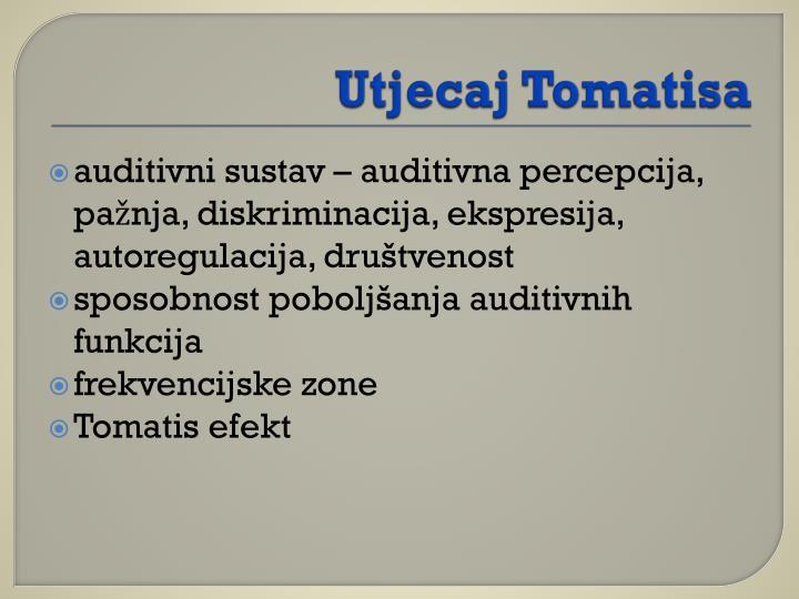 Utjecaj Tomatisa