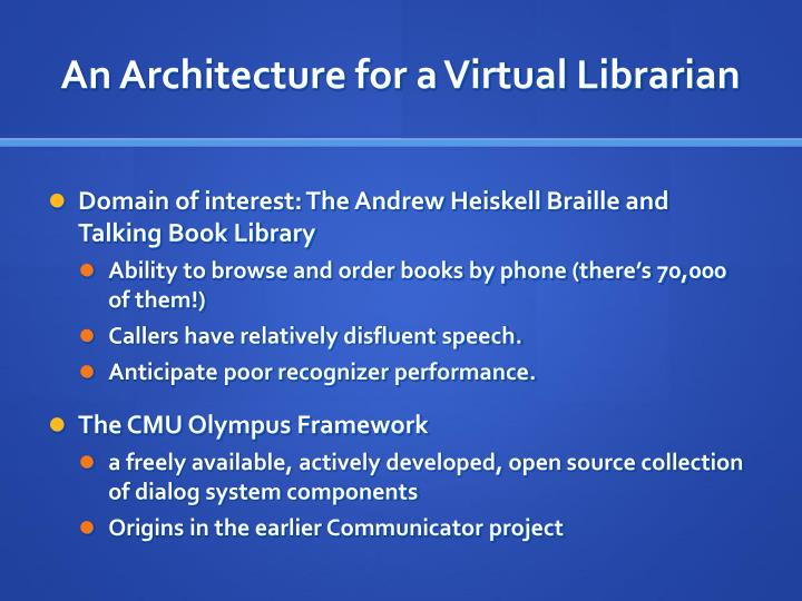 An Architecture for a Virtual Librarian