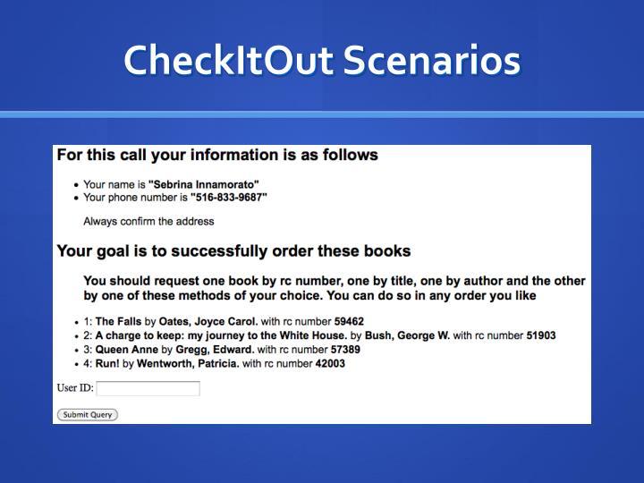 CheckItOut Scenarios