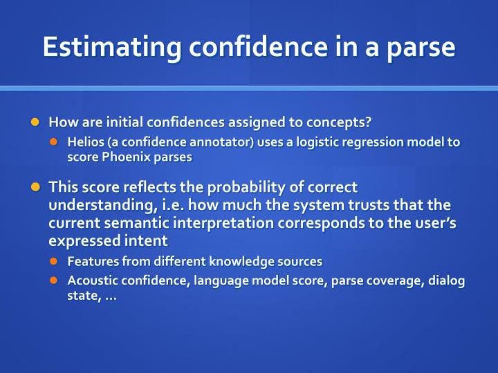 Estimating confidence in a parse