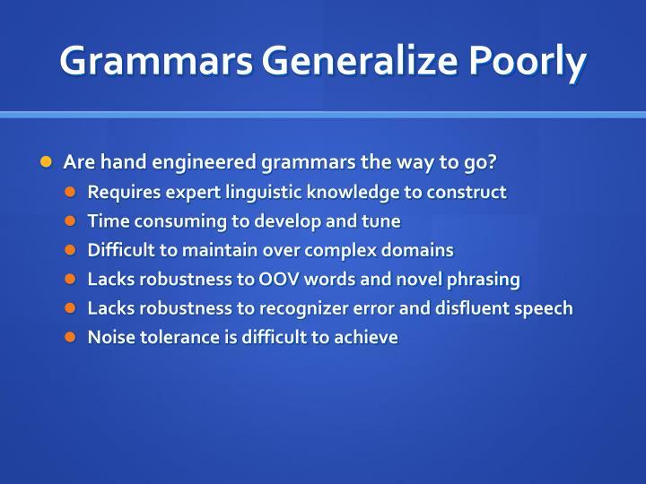 Grammars Generalize Poorly
