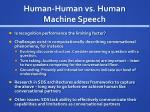 human human vs human machine speech