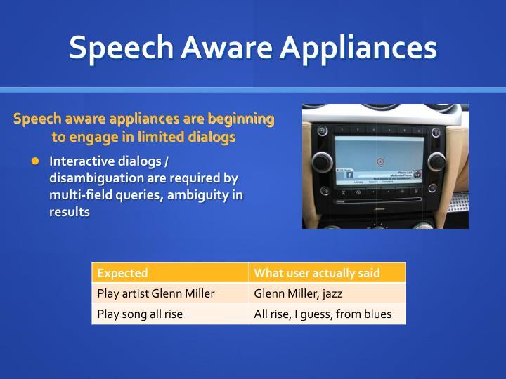 Speech Aware Appliances