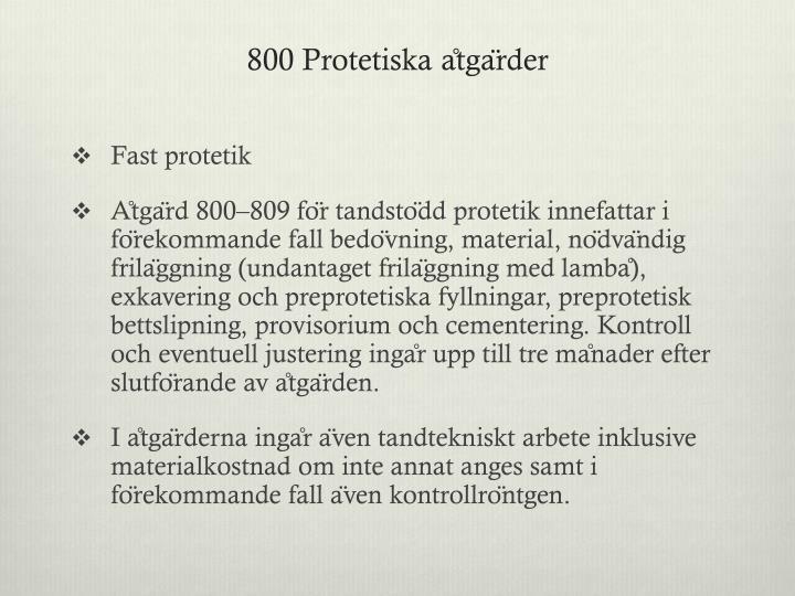 800 Protetiska