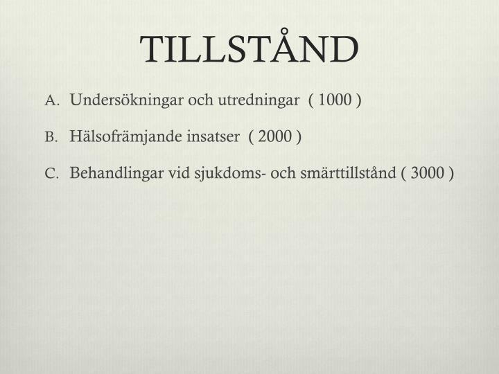 TILLSTÅND