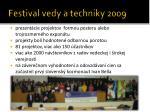 festival vedy a techniky 20091