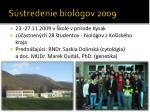 s stredenie biol gov 2009