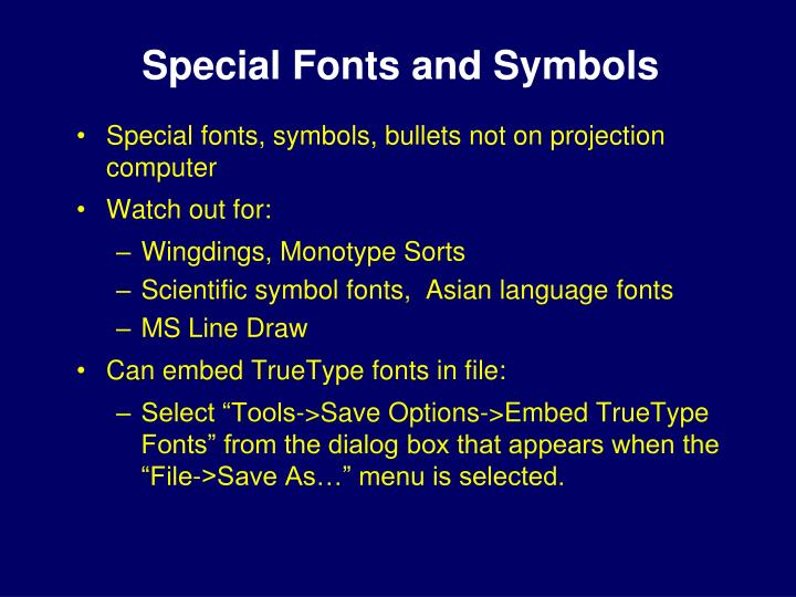 Special Fonts and Symbols