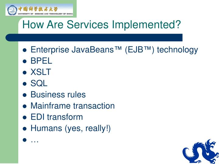 How Are Services Implemented?