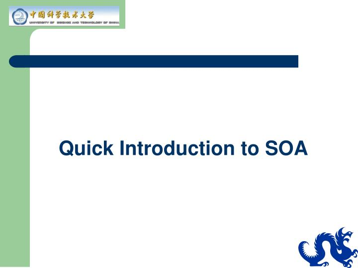 Quick Introduction to SOA