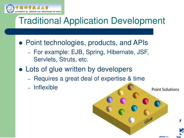 Traditional Application Development