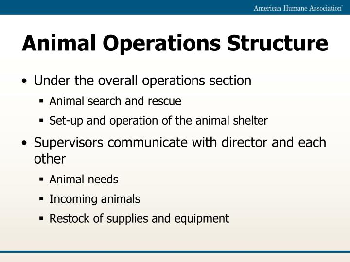 Animal Operations Structure
