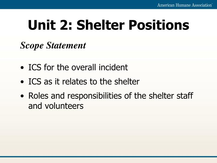 Unit 2 shelter positions