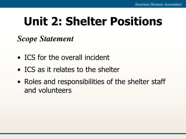 Unit 2: Shelter Positions
