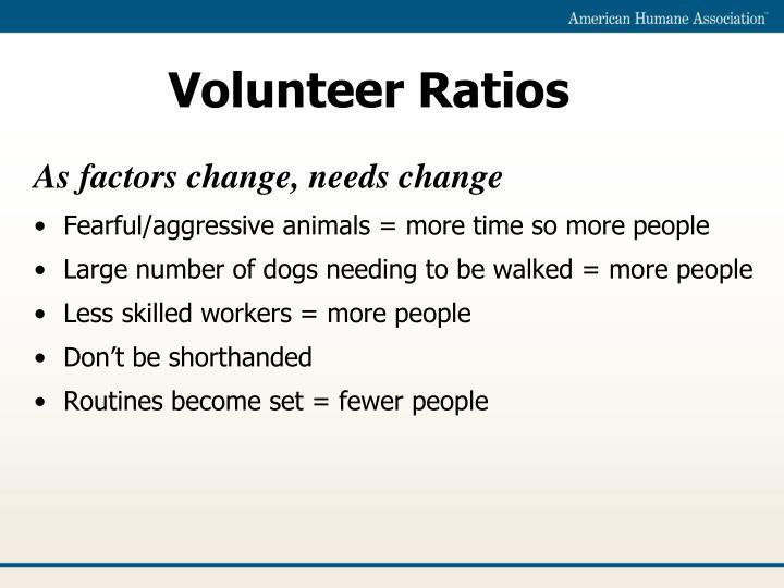 Volunteer Ratios