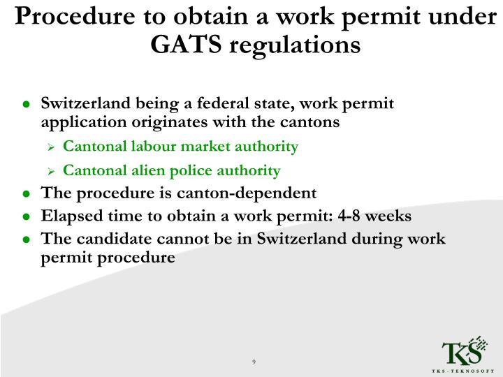 Procedure to obtain a work permit under GATS regulations