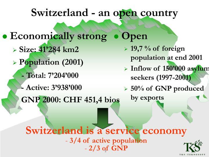 Switzerland is a service economy