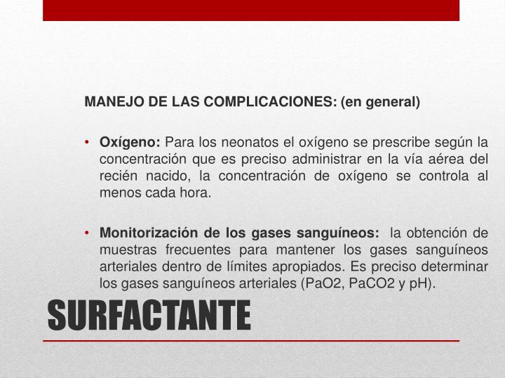 MANEJO DE LAS COMPLICACIONES: (en general)
