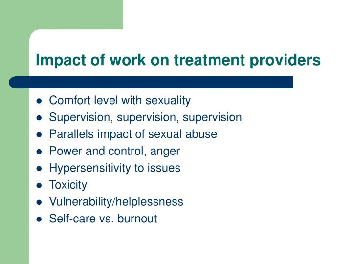 Impact of work on treatment providers