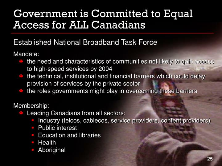 Government is Committed to Equal Access for ALL Canadians