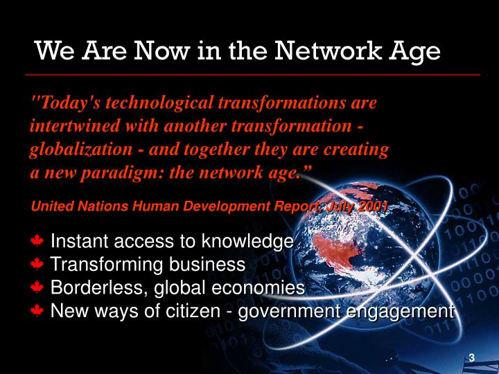 We Are Now in the Network Age