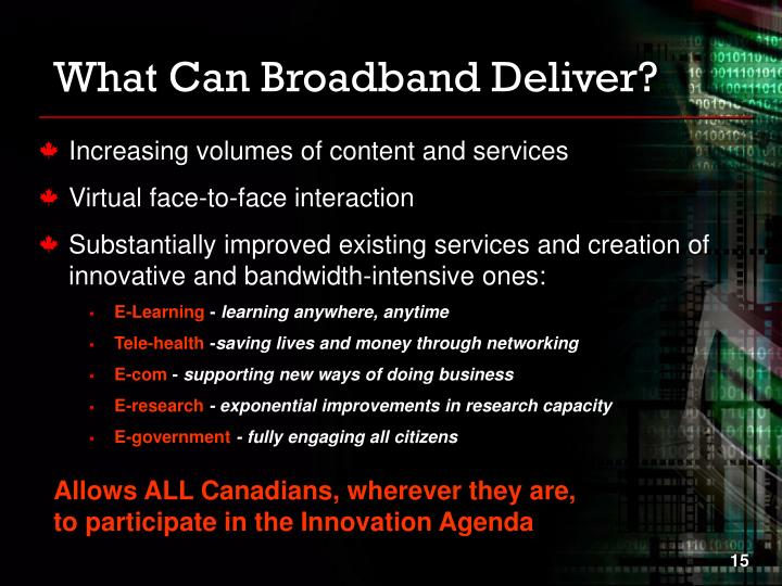 What Can Broadband Deliver?