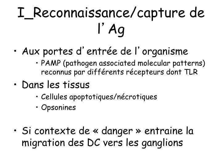 I_Reconnaissance/capture de l