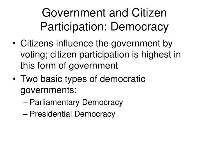 Government and Citizen Participation: Democracy