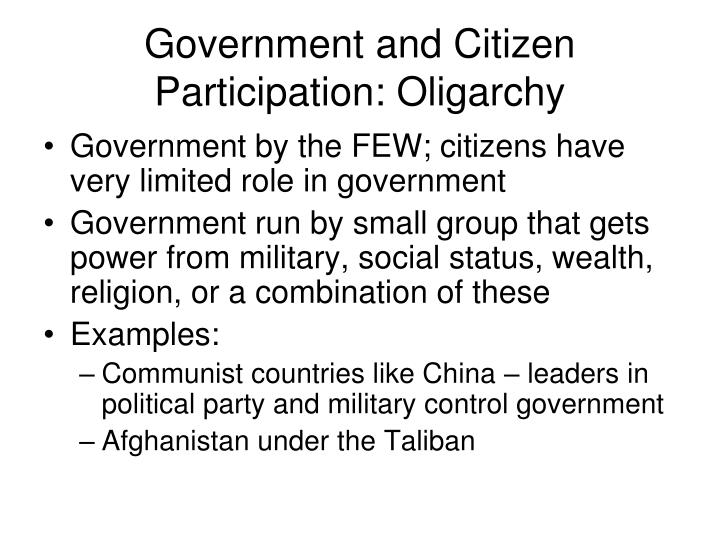 Government and Citizen Participation: Oligarchy